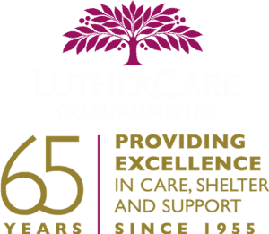 Luthercare Communities - 65 Years - Providing Excellence in Care, Shelter and Support